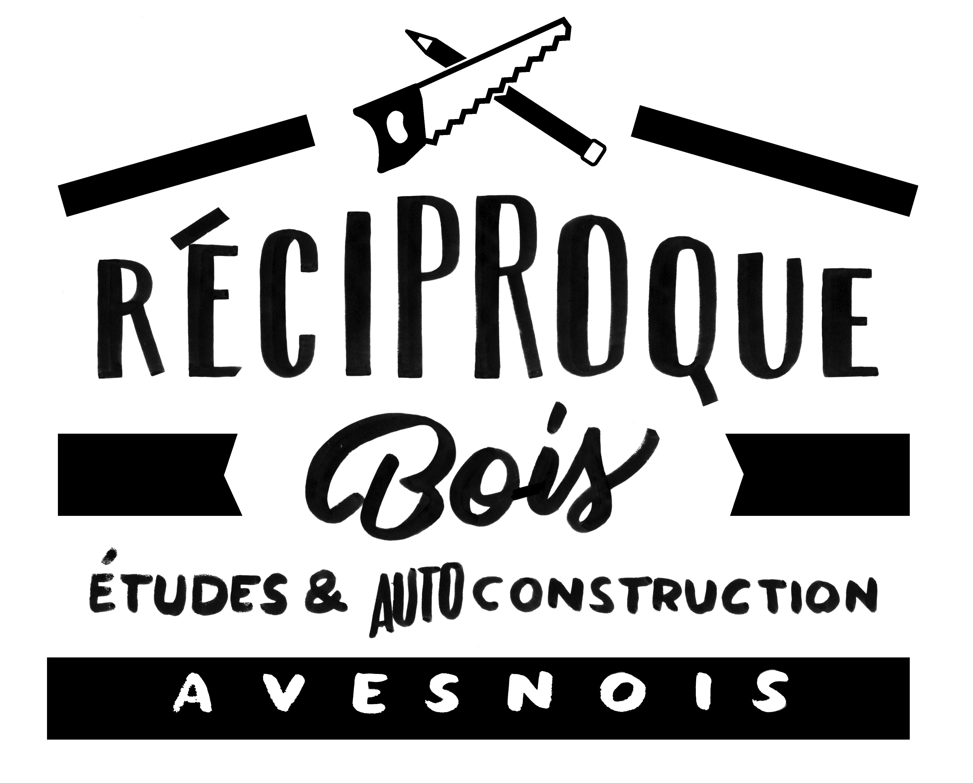 RECIPROQUE Construction Bois